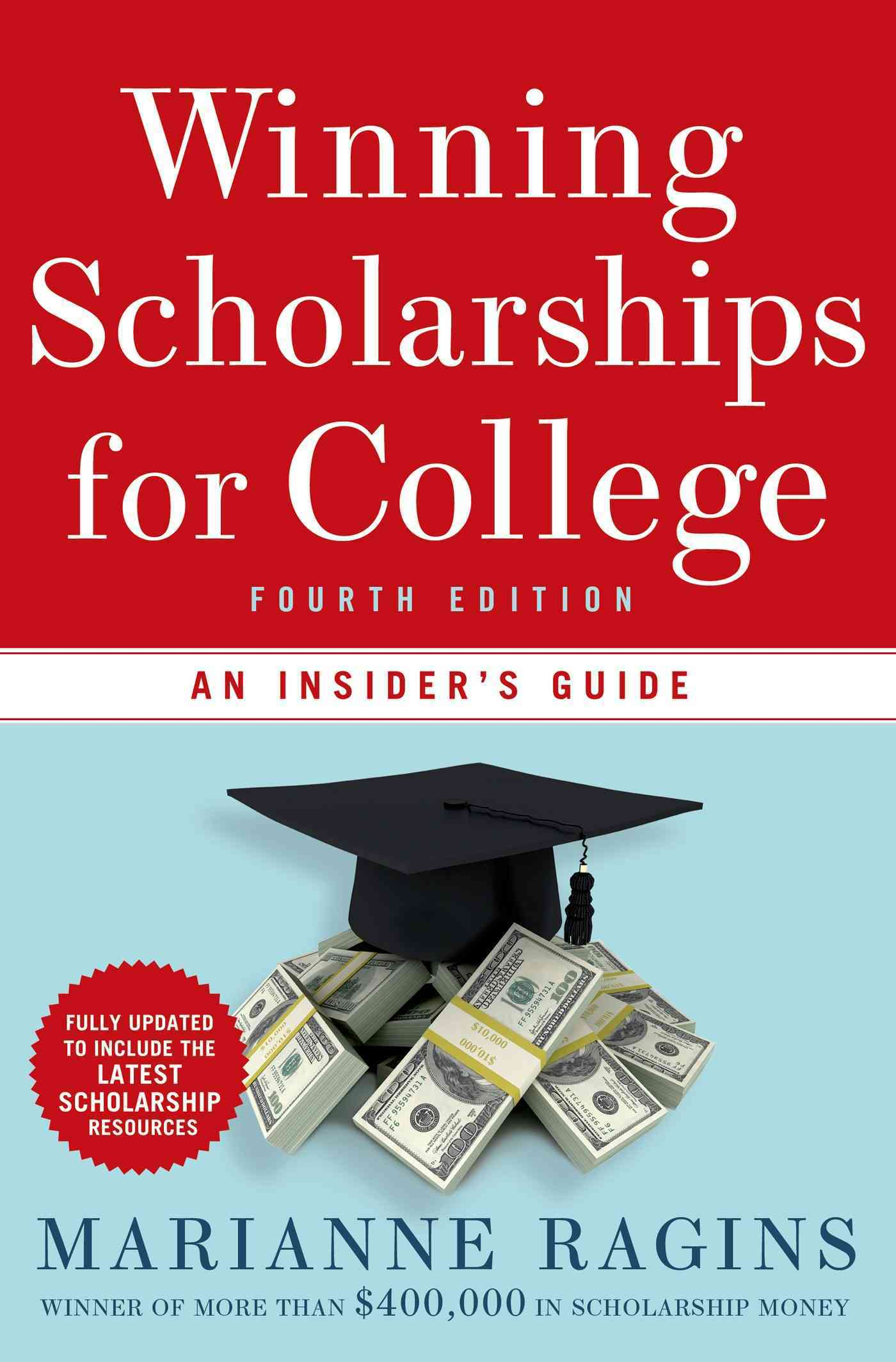 Winning Scholarships for College By Ragins, Marianne